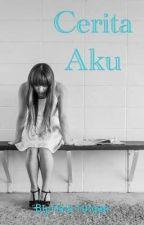 Cerita Aku by atikahizzatiey