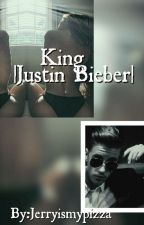 King |Justin Bieber| by Jerryismypizza