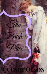 The Bride Price by QuenbyOlson