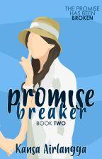 Promise Breaker by kannanpan