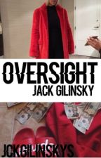 oversight ; j.g by jckgilinskys