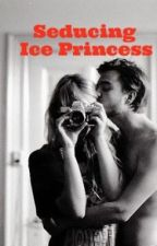 Seducing Ice Princess(Ongoing) by modernbinibini