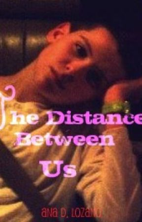 The Distance Between Us (Sequel, ICONic Boyz) by striders