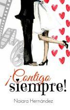 ¡Contigo siempre! by NaiaraHernandezGonza