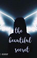 The Beautiful Secret  ( Vanoss x Reader) by ayeitsyaboi