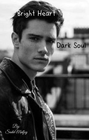 Bright Heart, Dark Soul by SadieMalfoy