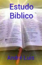 Estudo Biblico by pregadorandreluis