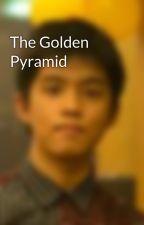 The Golden Pyramid by EddyElemental