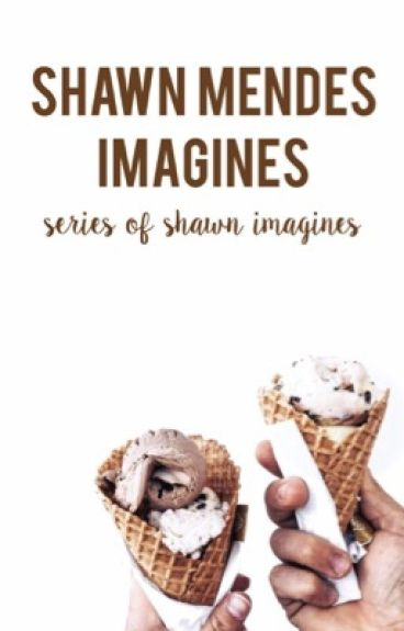 ❝ shawn mendes imagines ❞ ♡