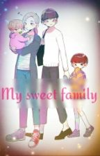 My Sweet family by YoungLovebet