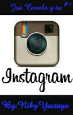 Instagram-jos Canela Y Tu #1 by Nicolyactayo