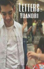 Letters to Yoandri by xyoandrix