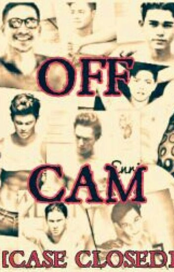 OFF-CAM  [CASE CLOSED]