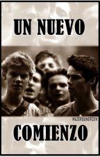 Un Nuevo Comienzo - Newtmas by MazeRunnerCrew