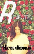 Rejected(Completed) by HaydenWoodman