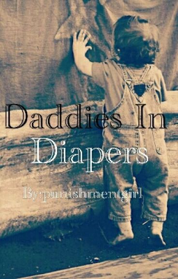 Daddy In Diapers: BOOK ONE OF THE ABDL PARADISE SERIES
