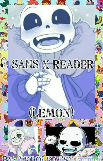 Sans X Reader (LEMON)