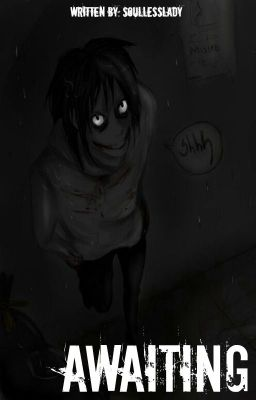 Go to sleep and NEVER wake up [Jeff the Killer Fanfiction] (One Shot)