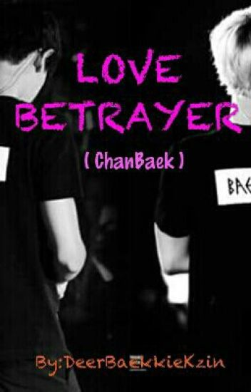Love Betrayer