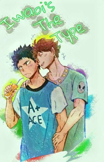 IwaOi's The Type [#HaikyuuAwards]