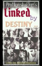 MaNan FF LINKED BY DESTINY (COMPLETED) by PrathyushaEluri