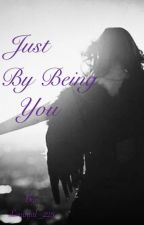 Just By Being You || z.m. by Louisgirl_228