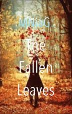 MNIAG2: The Fallen Leaves //On-Going// by sweetdonutlover