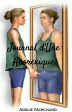 Journal d'Une Anorexique by AdelieMrd