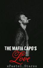 The Mafia Capo's Love by xPastel_Starsx