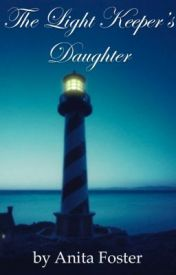 The Light Keeper's Daughter by goldie68
