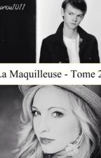 La maquilleuse (tome  2)  (Thomas Sangster) by MlleJones