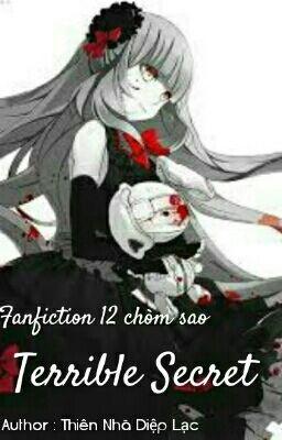 [ Fanfiction 12 chòm sao ] Bí mật kinh hoàng.