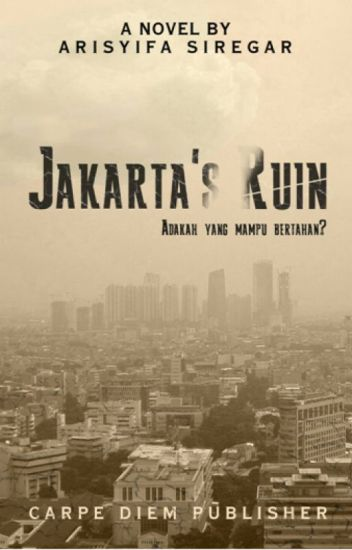 JAKARTA'S RUIN