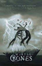 Mortal Bones (#twistfatechallenge) [ W I N N E R ] by acrdbty
