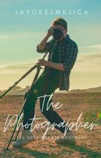 The Photographer (BoyxBoy)(COMPLETED) by JayceeLMejica