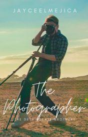 The Photographer (BoyxBoy)(COMPLETED) #Wattys2016 by JayceeLMejica