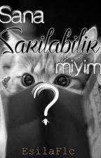 Sana Sarılabilir Miyim? by Esilayldrm