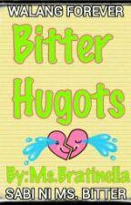 Bitter Hugots by stifferella_7