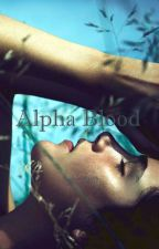 Alpha Blood by AestheticBee95