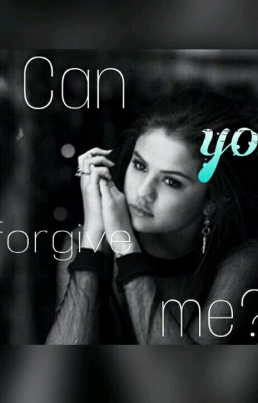 """""""Can you forgive Me?""""*Fortsetzung von The Bad Girl Change The Good Boy*(Jelena)"""