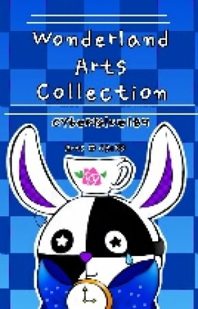 Wonderland Arts Collection by CyberBlue189