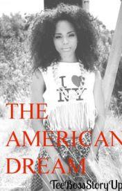 An Urban Story: The American Dream 1 by loveleetee