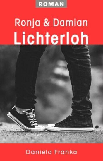 Lichterloh - Ronja & Damian