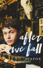 After we fall by DiaFox