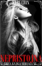 Nepristojna - 3. knjiga serijala (NE) by KeriChin