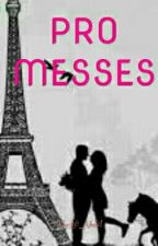 PROMESSES (PIIL Tome 2) by NutellasGirl