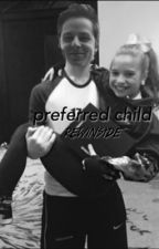 the preferred child || rewinside by awkwardhardy