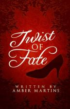 Twist of Fate [#Wattys2016] by Amb3rmart1ns