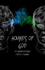 Hounds of God//Tronnor AU by AnonymTronnor