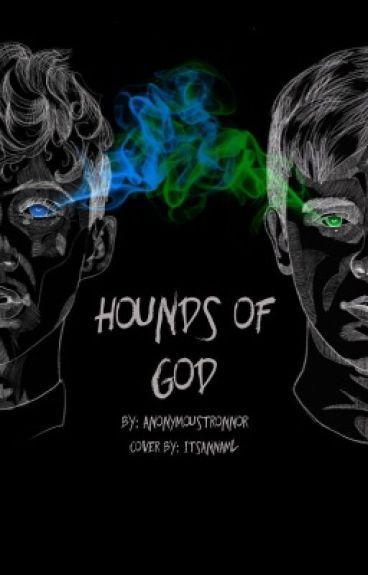 Hounds of God//Tronnor AU